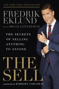 The Sell: The Secrets of Selling Anything to Anyone av Fredik Eklund